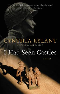 I Had Seen Castles By Rylant, Cynthia
